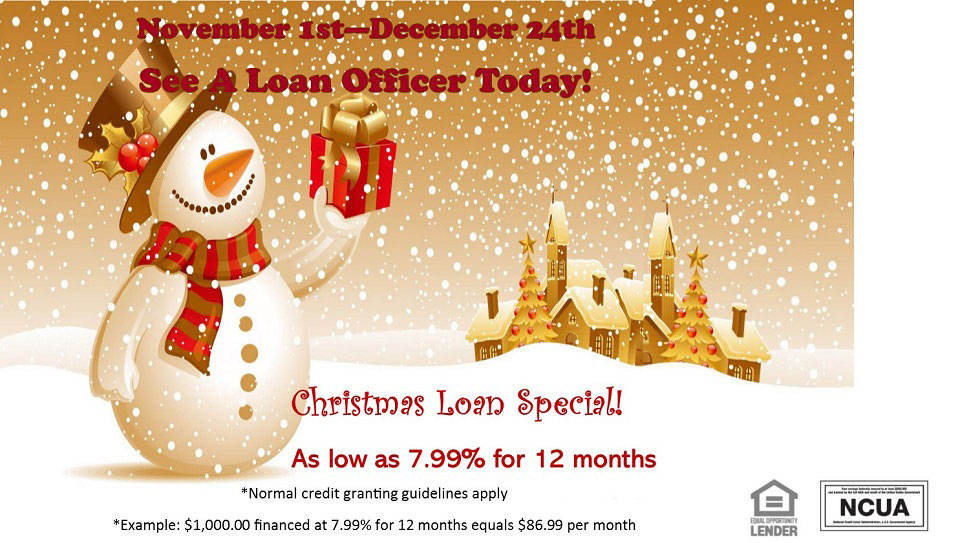 Christmas loan special. As low as 7.99 percent for 12 months